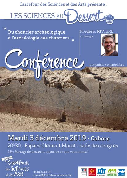 Figeac : Les Sciences au Dessert  : du Chantier Archéologique à l'Archéologie des Chantiers